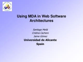 Using MDA in Web Software Architectures