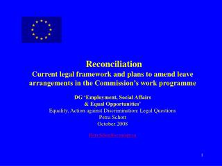 Reconciliation Current legal framework and plans to amend leave arrangements in the Commission s work programme  DG  Emp