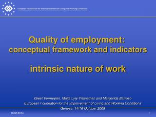 Quality of employment:  conceptual framework and indicators  intrinsic nature of work