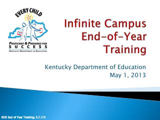 Infinite Campus  End-of-Year  Training