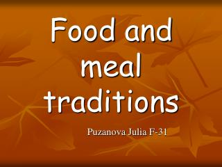 Food and meal           traditions