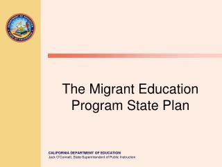 The Migrant Education Program State Plan