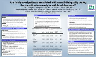 Are family meal patterns associated with overall diet quality during the transition from early to middle adolescence Ter