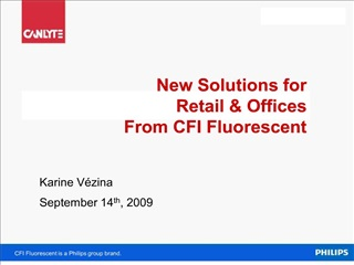new solutions for  retail  offices from cfi fluorescent