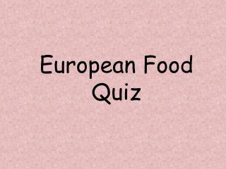European Food Quiz