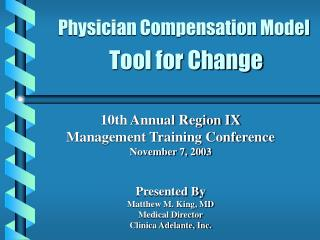 physician compensation model   tool for change