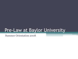 Pre-Law at Baylor University