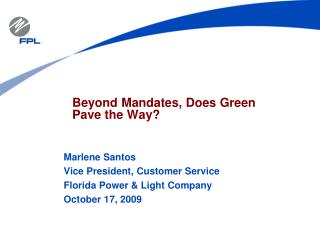 Beyond Mandates, Does Green Pave the Way