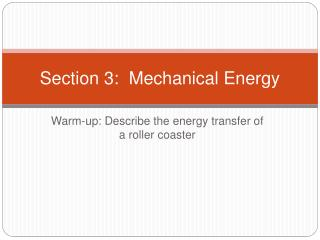 Section 3:  Mechanical Energy