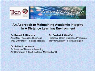 an approach to maintaining academic integrity  in a distance learning environment