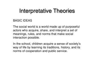 Interpretative Theories