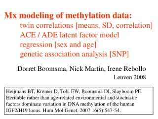Mx modeling of methylation data:   twin correlations [means, SD, correlation]  ACE