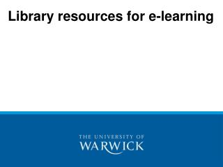 Library resources for e-learning