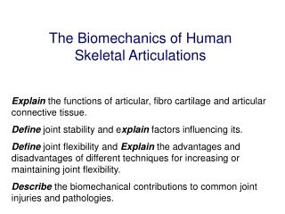The Biomechanics of Human Skeletal Articulations