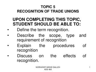 TOPIC 5 RECOGNITION OF TRADE UNIONS