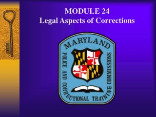 module 24 legal aspects of corrections