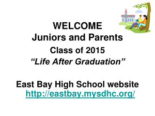 WELCOME  Juniors and Parents