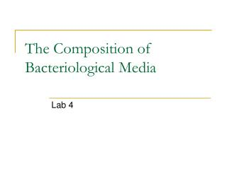 The Composition of Bacteriological Media