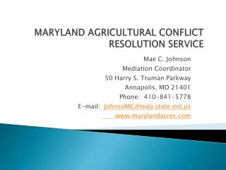 MARYLAND AGRICULTURAL CONFLICT RESOLUTION SERVICE