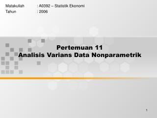 Pertemuan 11 Analisis Varians Data Nonparametrik