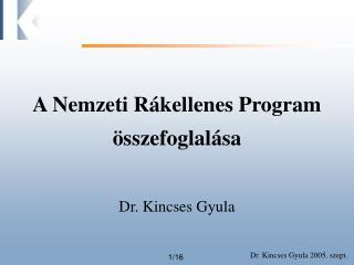A Nemzeti R kellenes Program  sszefoglal sa