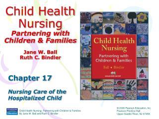 Child Health Nursing Partnering with Children  Families