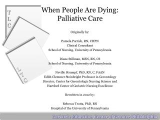 When People Are Dying:  Palliative Care