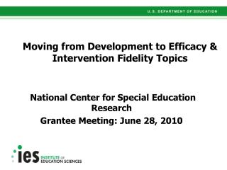Moving from Development to Efficacy   Intervention Fidelity Topics