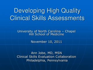 Developing High Quality Clinical Skills Assessments