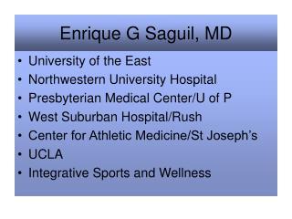 Enrique G Saguil, MD
