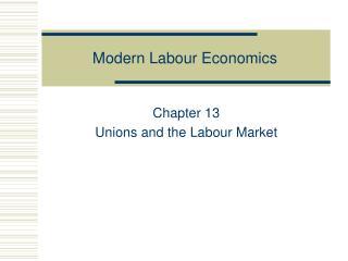 Modern Labour Economics