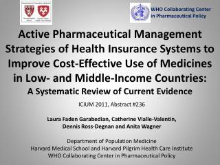 Active Pharmaceutical Management Strategies of Health Insurance Systems to Improve Cost-Effective Use of Medicines in Lo