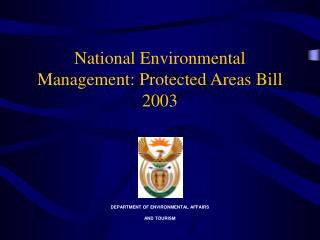 National Environmental Management: Protected Areas Bill 2003