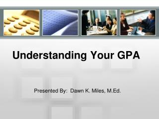 Understanding Your GPA