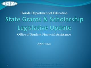 State Grants  Scholarship Legislative Update