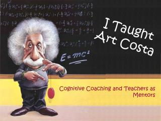 I Taught Art Costa