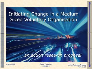 Initiating Change in a Medium Sized Voluntary Organisation