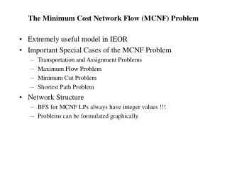 The Minimum Cost Network Flow MCNF Problem