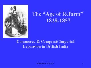 The  Age of Reform   1828-1857