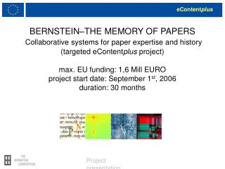 BERNSTEIN THE MEMORY OF PAPERS  Collaborative systems for paper expertise and history targeted eContentplus project  max
