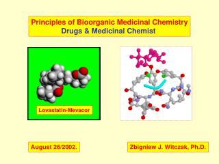 Principles of Bioorganic Medicinal Chemistry Drugs  Medicinal Chemist