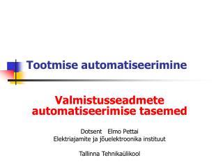 Tootmise automatiseerimine