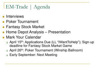 EM-Trade  Agenda