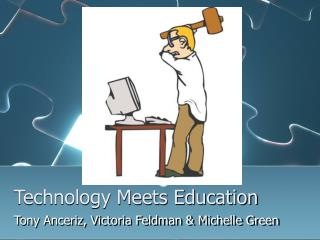 Technology Meets Education