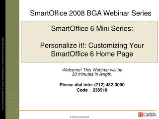 SmartOffice 6 Mini Series:   Personalize it: Customizing Your  SmartOffice 6 Home Page