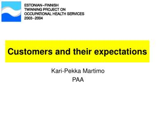 Customers and their expectations