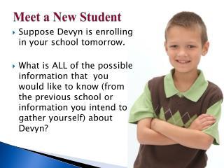 Meet a New Student