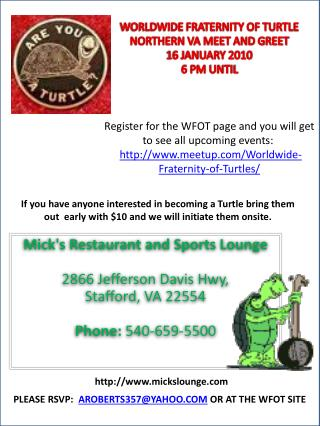 WORLDWIDE FRATERNITY OF TURTLE  NORTHERN VA MEET AND GREET 16 JANUARY 2010 6 PM UNTIL    Register for the WFOT page and