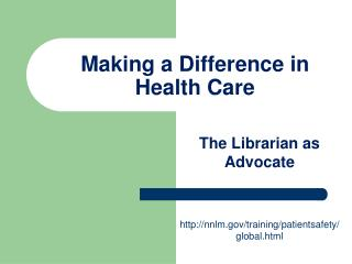Making a Difference in Health Care