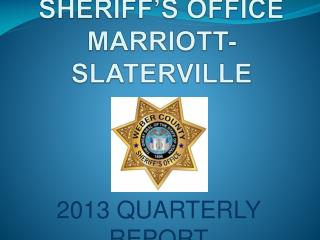 WEBER COUNTY SHERIFF S OFFICE MARRIOTT-SLATERVILLE